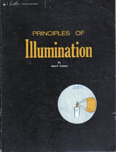 Principles of illumination,: Traister, John E