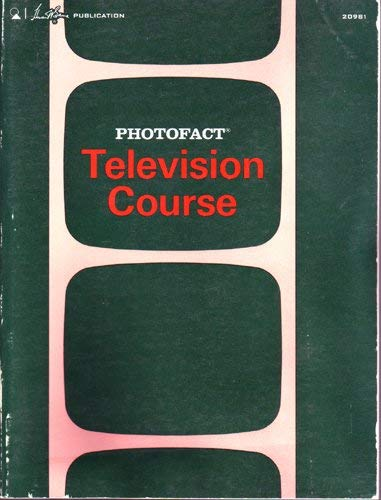 Photofact Television Course: Howard W. Sams