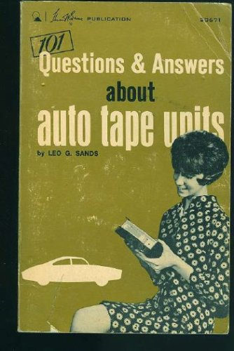 Questions and Answers About Auto Tape Units (9780672210020) by Leo G. Sands