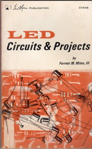 Light Emitting Diode Circuits and Projects (0672210061) by Forrest M. Mims