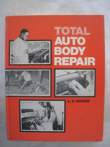 9780672210310: Total auto body repair
