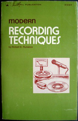 9780672210372: Modern Recording Techniques