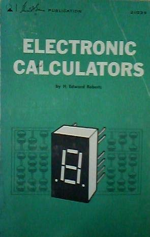 Electronic Calculators 9780672210396 Book by H. Edward Roberts