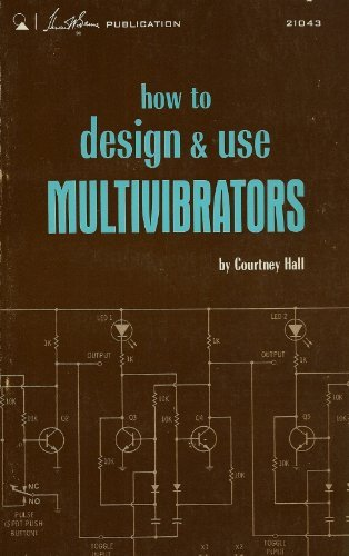 How to Design and Use Multivibrators.