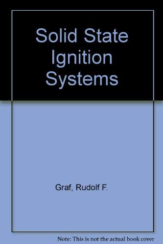 Solid-state ignition systems,: Rudolf F Graf
