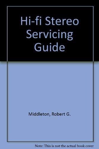 9780672210754: Hi-fi Stereo Servicing Guide