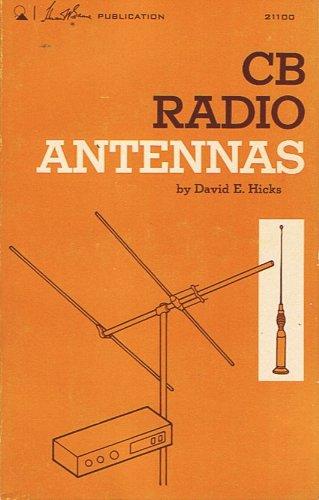 Citizen's Band Radio Antennae: Hicks, David E.