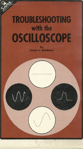 9780672211034: Troubleshooting with the Oscilloscope
