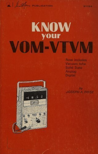 Know Your VOM - VTVM: Risse, Joseph A.