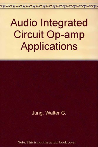 Audio IC op-amp applications: Jung, Walter G