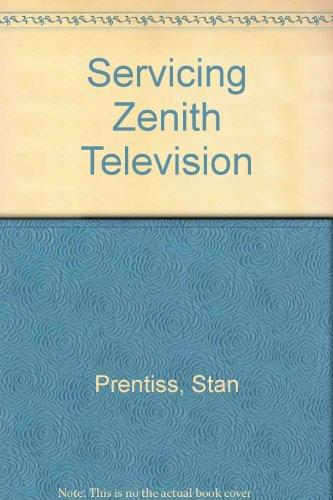 9780672213311: Servicing Zenith Television 1976 - AbeBooks - Stan