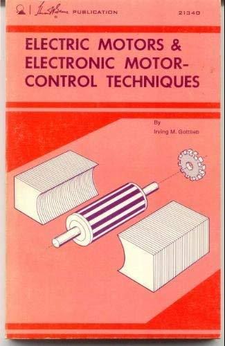 9780672213403: Electric motors & electronic motor control techniques