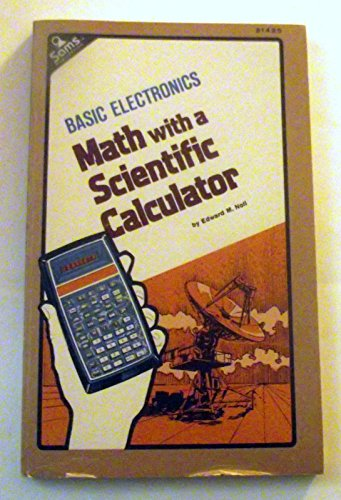 9780672214257: Basic electronics math with a scientific calculator