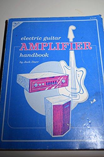 Jack Darr Electric Guitar Amplifier Handbook Abebooks