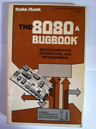 9780672214479: 8080 A Bugbook: Microcomputer Interfacing and Programming