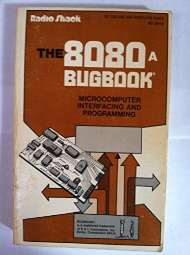 8080 A Bugbook: Microcomputer Interfacing and Programming: Rony, Peter R.;