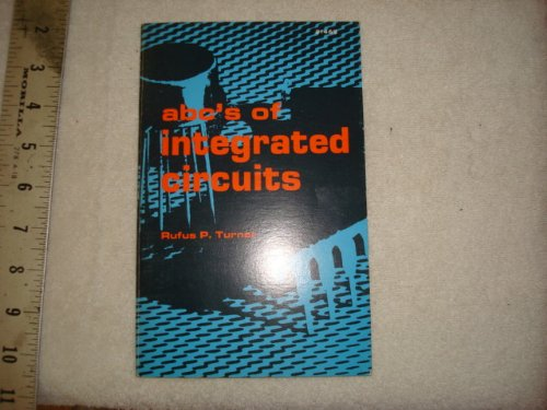 9780672214622: A. B. C.'s of Integrated Circuits