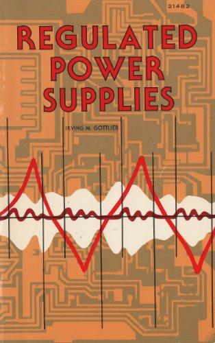 Regulated Power Supplies: Irving M. Gottlieb