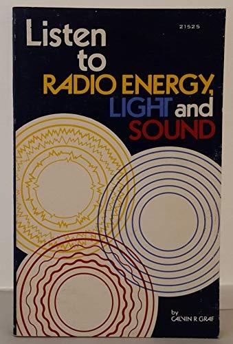 9780672215254: Listen to Radio Energy, Light and Sound