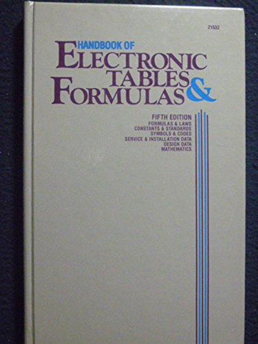 Handbook of Electronic Tables & Formulas: Howard W. Sams