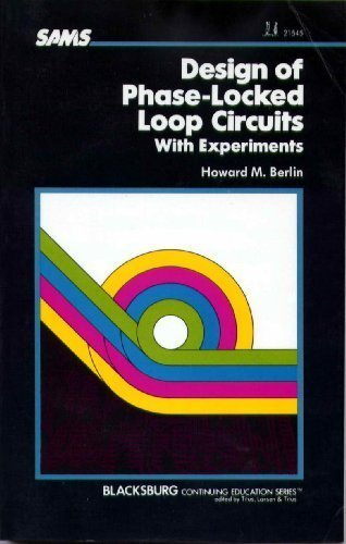 9780672215452: Design of Phase-Locked Loop Circuits With Experiments