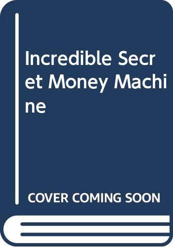 Incredible Secret Money Machine: Lancaster, Don