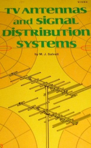 9780672215841: Television Antennas and Signal Distribution