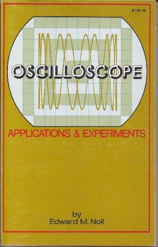 9780672216121: Oscilloscope Applications and Experiments