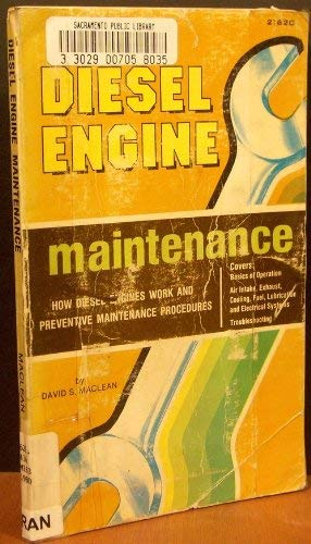 Diesel engine maintenance: An owner's guide to preventive maintenance (0672216205) by MacLean, David
