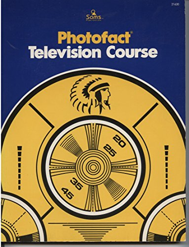 Photofact Television Course: Howard W Sams