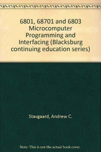 9780672217265: 6801, 68701 and 6803 Microcomputer Programming and Interfacing (Blacksburg continuing education series ; 21726)