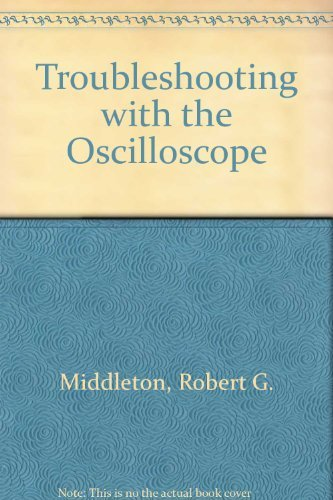9780672217388: Troubleshooting with the Oscilloscope