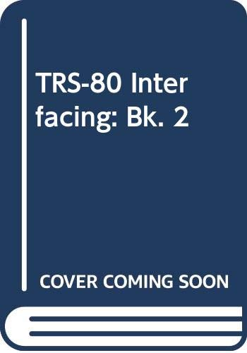 9780672217395: TRS-80 Interfacing: Bk. 2