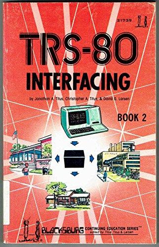 9780672217654: TRS-80 Interfacing: Bks. 1 & 2