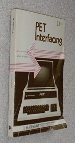 9780672217951: PET interfacing (Blacksburg continuing education series)