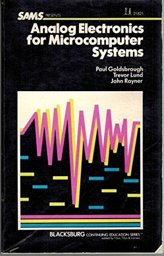 Analogue Electronics for Microcomputer Systems (The Blacksburg continuing education series): ...