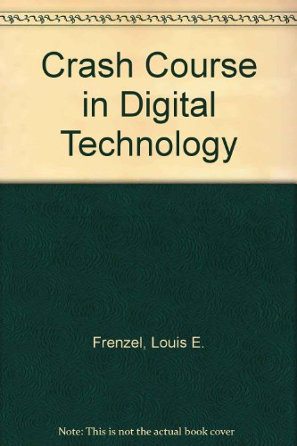 The Howard W. Sams crash course in digital technology (9780672218453) by Frenzel, Louis E
