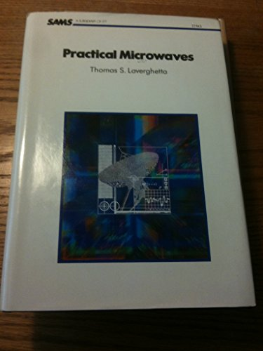 9780672219450: Practical Microwaves (The Howard W. Sams engineering-reference book series)