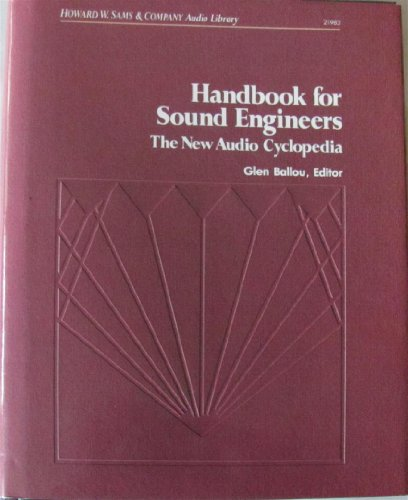 9780672219832: Handbook for Sound Engineers: The New Audio Cyclopedia
