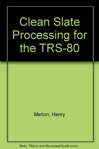 Clean slate word processing for the TRS-80: Henry Melton