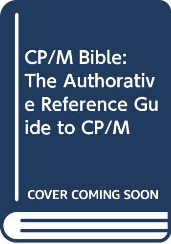 9780672220159: CP/M Bible: The Authorative Reference Guide to CP/M