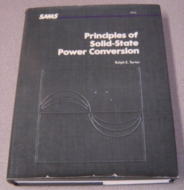 9780672220180: Principles of Solid-State Power Conversion