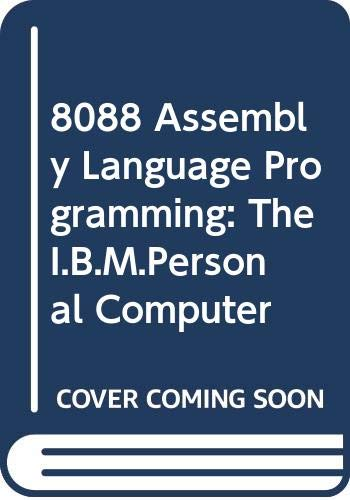 9780672220241: 8088 Assembly Language Programming: The I.B.M.Personal Computer