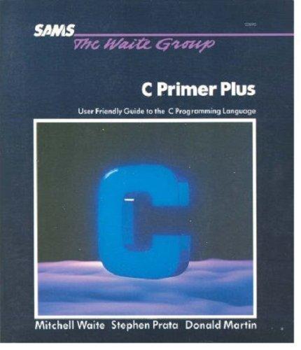 C Primer Plus (0672220903) by Waite, Mitchell; Donald Martin; Prata, Stephen