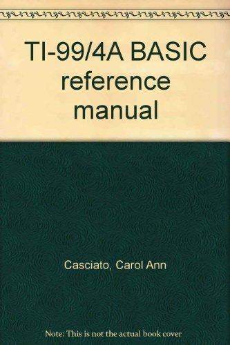 9780672222467: TI-99/4A BASIC reference manual