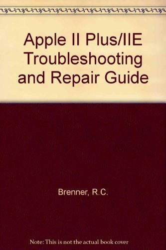 9780672223532: Apple II Plus/IIE Troubleshooting and Repair Manual