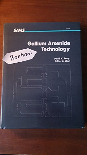 Gallium Arsenide Technology: Ferry, David K.