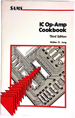 9780672224539: Integrated Circuit Operational Amplifier Cookbook