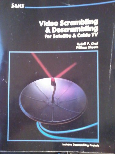 9780672224997: Video Scrambling and Descrambling for Satellite and Cable TV
