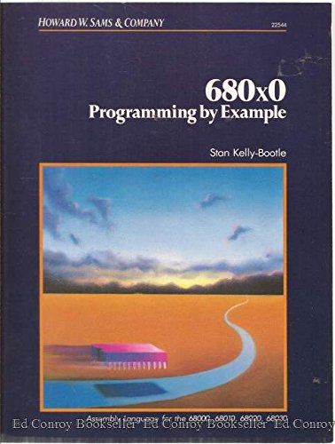 9780672225444: 68000, 68010, 68020 Assembly Language Programming by Example